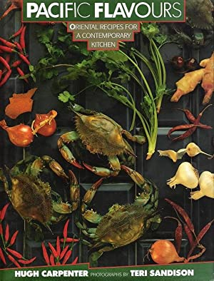 Pacific Flavours: Oriental Recipes for a Contemporary Kitchen.