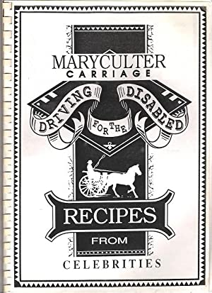 Maryculter Carriage Driving for the Disabled: Recipes from Celebrities.