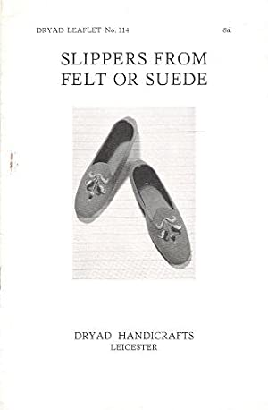 Dryad Leaflet No.114: Slippers from Felt or Suede.