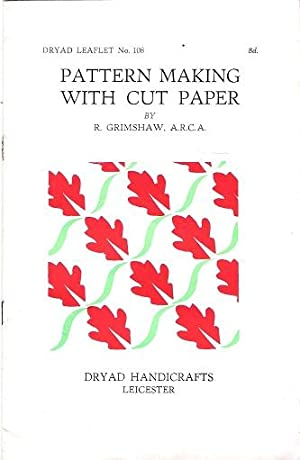 Dryad Leaflet No.108: Pattern Making with Cut Paper.