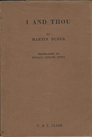 I And Thou.: Buber, Martin.