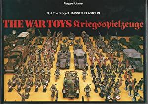 The War Toys Kriegsspielzeuge. No.1 The Story: Reggie Polaine
