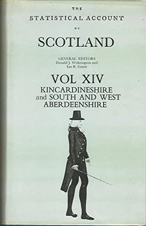 Statistical Account of Scotland: South and West Aberdeenshire, Kincardineshire Vol: XIV