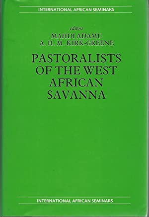 Pastoralists of the West African Savanna: Selected: International African Seminar