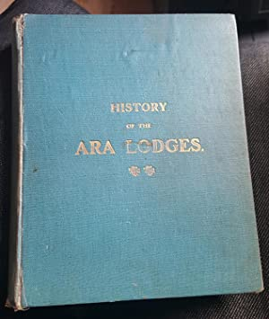 The History of the Ara Lodges.