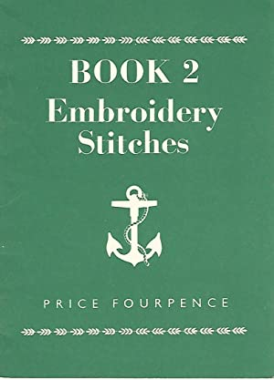 Embroidery Stitches, Book 2.
