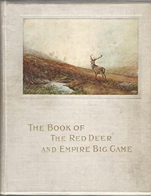 The Book of The Red Deer and Empire Big Game.