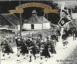 The Land O' Lonach.: Winram, Ron.