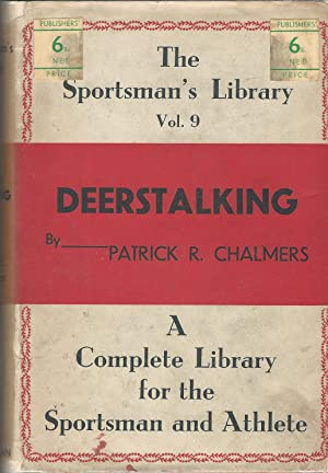 Deerstalking: The Sportsman's Library Vol. 9.
