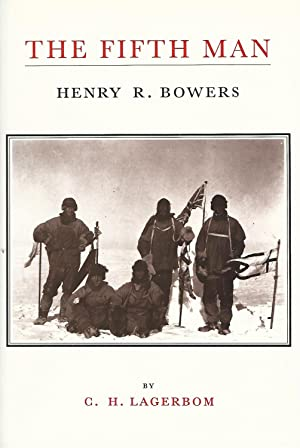 The Fifth Man: The Life of H.R.Bowers.