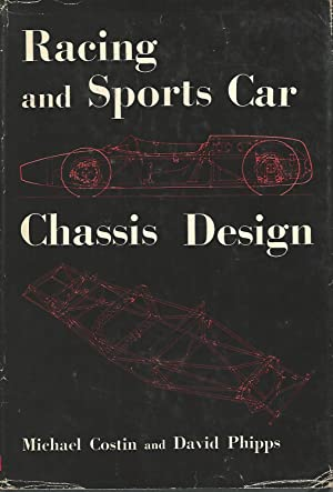 Racing and Sports Car Chassis Design.: Costin, Michael &