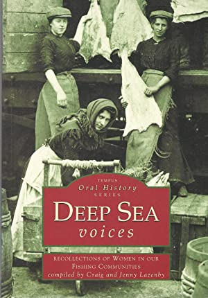 Deep Sea Voices: Recollections of Women in: Craig Lazenby