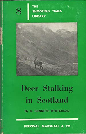Deer Stalking in Scotland: The Shooting Times Library 8
