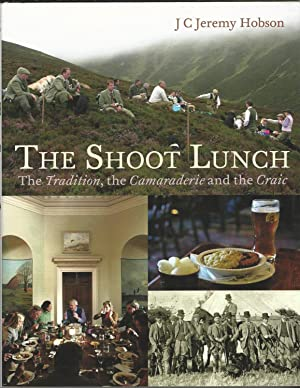 The Shoot Lunch: The Tradition, the Camaraderie and the Craic.