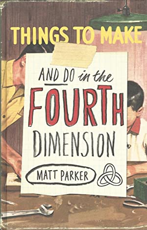 Things to Make and Do in the Fourth Dimension.