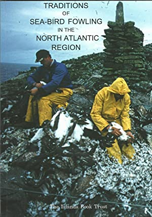 Traditions of Sea-Bird Fowling in the North Atlantic Region