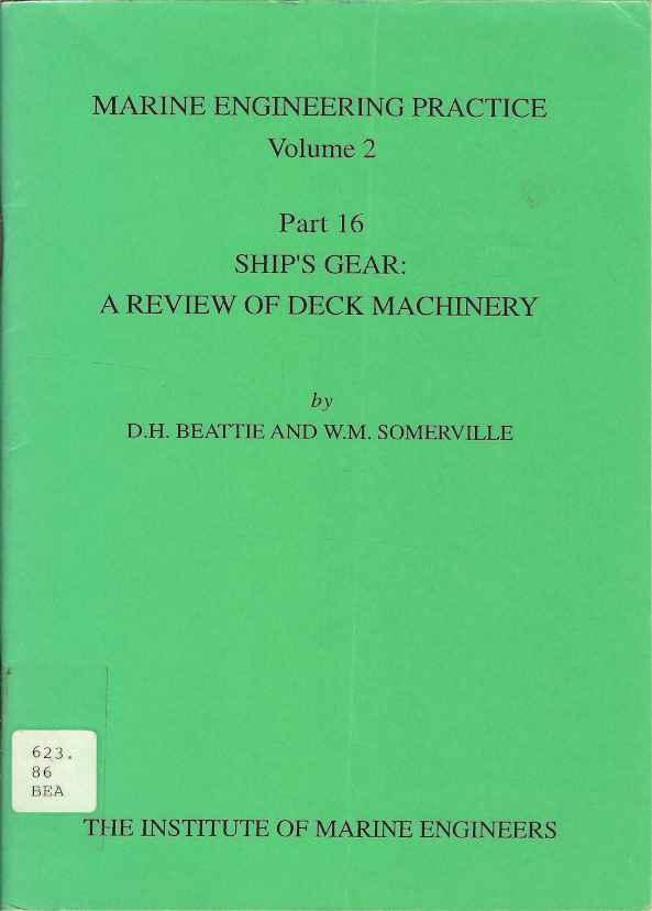 Ship's Gear: A Review of Deck Machinery (