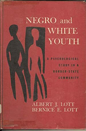 Negro and White Youth. A Psychological Study in a Border-state Community