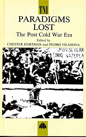 Paradigms Lost : The Post Cold War Era