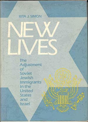 New Lives: The Adjustment of Soviet Jewish Immigrants in the United States and Israel