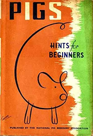 PIGS HInts for Beginners