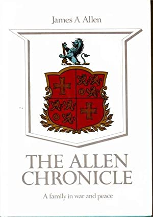 The Allen Chronicle : A Family in War and Peace