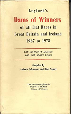 Keylock's Dams of Winners of all Flat Races in Great Britain and Ireland 1967 - 1978