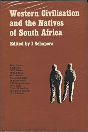 Western Civilisation and the Natives of South Africa