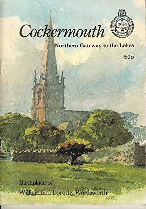 Cockermouth. Northern Gateway to the Lakes. Official Guide 1990-91