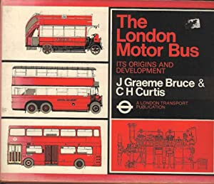 The London Motor Bus: Its Origins and Development