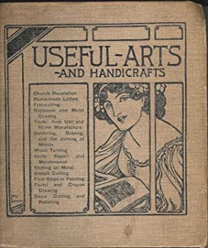 Useful Arts and Handicrafts Volume 2