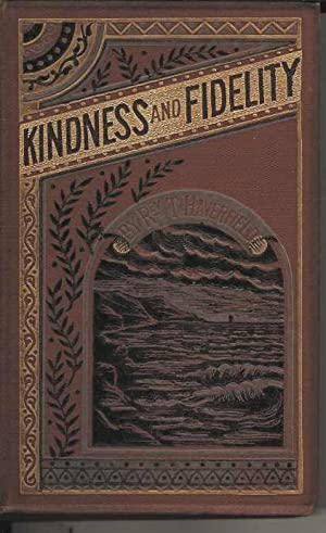Kindness and Fidelity or The Mountain Fugitive