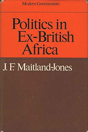 Politics in Ex-British Africa (Modern Governments)