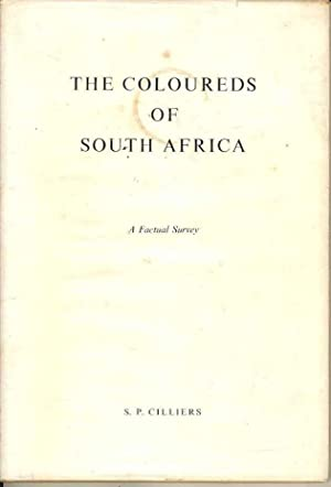 The Coloureds of South Africa. A Factual Survey