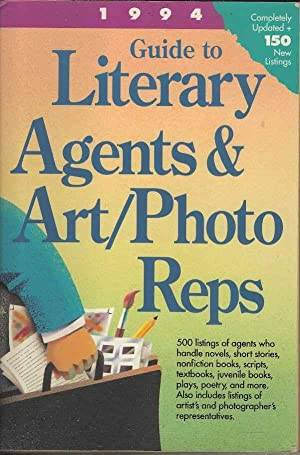 Guide to Literary Agents and Art/Photo Reps 1994