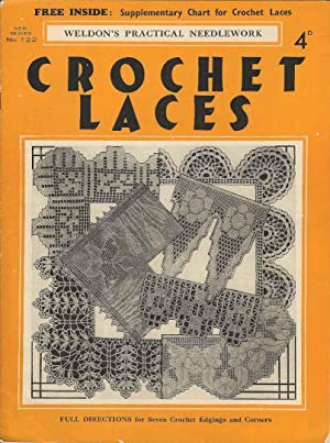 Crochet Laces (No.122 New Series Weldon's Practical Needlework)
