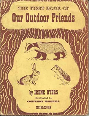 The First Book of Our Outdoor Friends