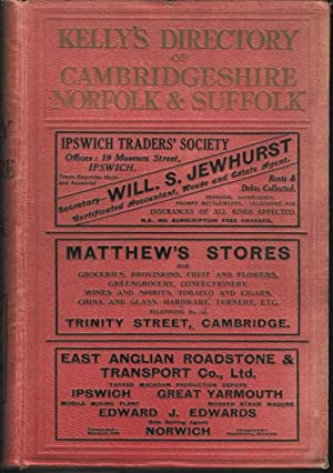 Kelly's Directory of the Counties of Cambridgeshire, Norfolk and Suffolk 1925