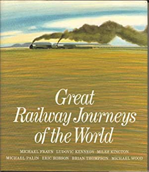 Great Railway Journeys of the World