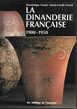 La Dinanderie Francaise: 1900-1950 (French Edition)