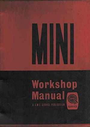 Mini Saloon and Moke Countryman and Traveller Van and Pick-Up Cooper and Cooper 'S' Workshop Manual