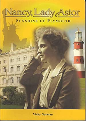 Nancy, Lady Astor: Sunshine of Plymouth