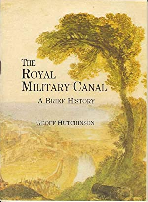 Royal Military Canal: A Brief History