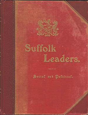 Suffolk Leaders. Social and Political