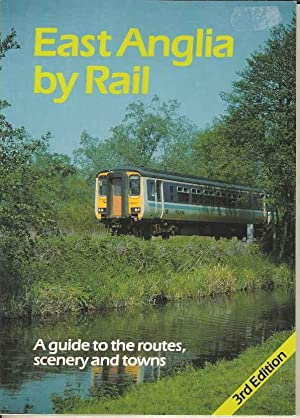 East Anglia by Rail
