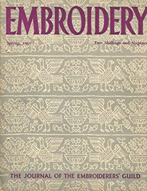 Embroidery Spring, 1951. The Journal of the Embroiderers' Guild