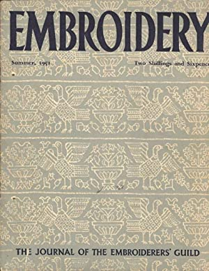 Embroidery Summer, 1951. The Journal of the Embroiderers' Guild