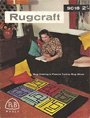 Rugcraft. Rug Making in Patons Turkey Rug Wool. SC18