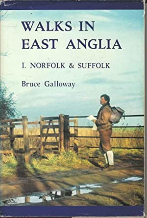 Walks in East Anglia. 1. Norfolk & Suffolk