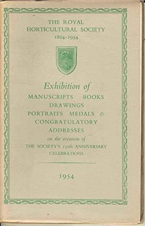 Exhibition of Manuscripts, Books, Drawings, Portraits, Medals & Congratulatory Addresses on the o...